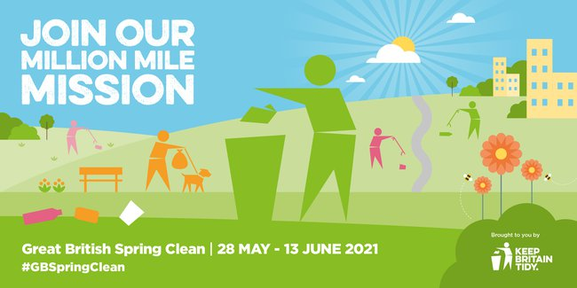 Great British Spring Clean (28 May - 13 June 2021): join our million mile mission